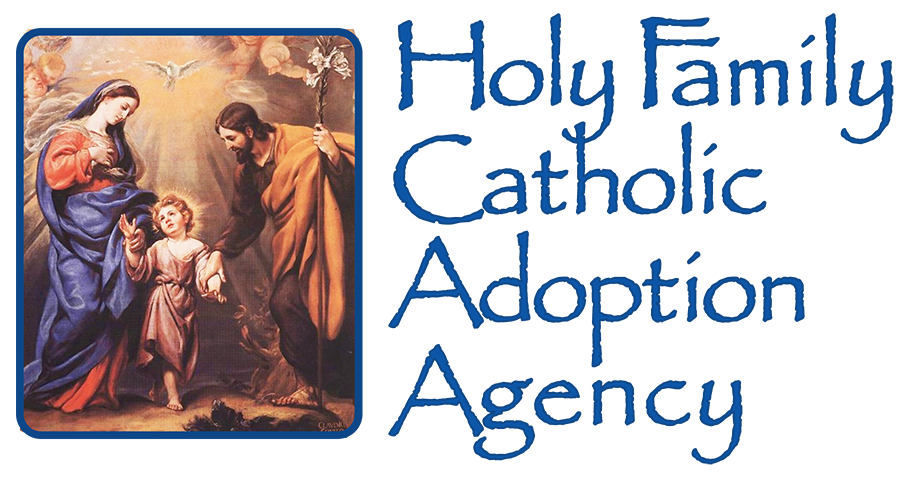f1f67424e7d2a Holy Family Catholic Adoption Agency – Adoption is the loving answer ...